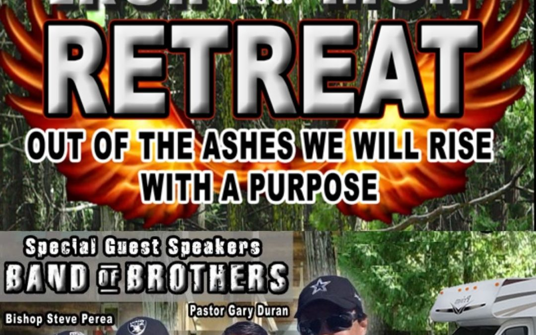 Event CANCELED 2021 Iron Men Retreat – Out of the Ashes